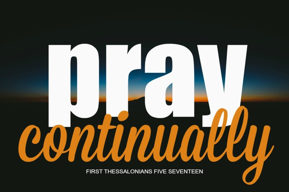 Pray-Continually