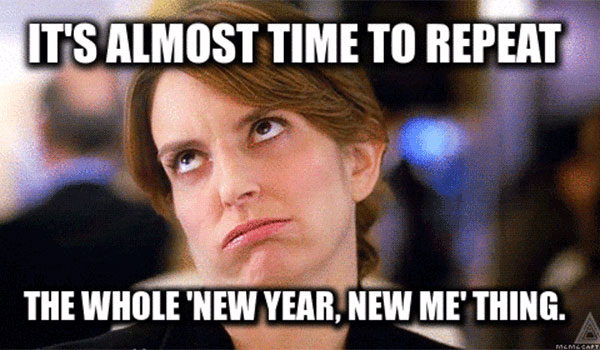 its-almost-time-to-repeat-new-years-resolution-meme