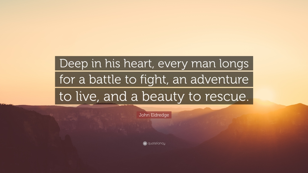 John Eldredge Wild At Heart Quotes Quotesgram: A Righteous Slice